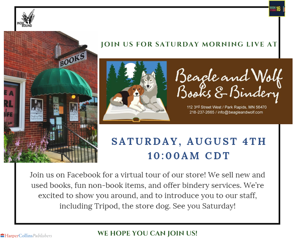 Join us for Saturday Morning Live at Beagle and Wolf: Saturday, August 4 at 10:00 CDT.Join us on Facebook for a virtual tour of our store! We sell new and used books, fun non-book items, and offer bbndery services. We're excitd to show you around, and to introduce you to our staff, incuding Tripod, the store dog. See you Saturday! We hope you can join us!
